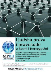 LJUDSKA PRAVA I PRAVOSUDJE U BOSNI I HERCEGOVINI_2011_2012_web-page-001